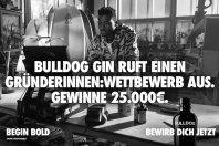 Jetzt bewerben: Bulldog Gin unterstützt euch mit 25.000 Euro!