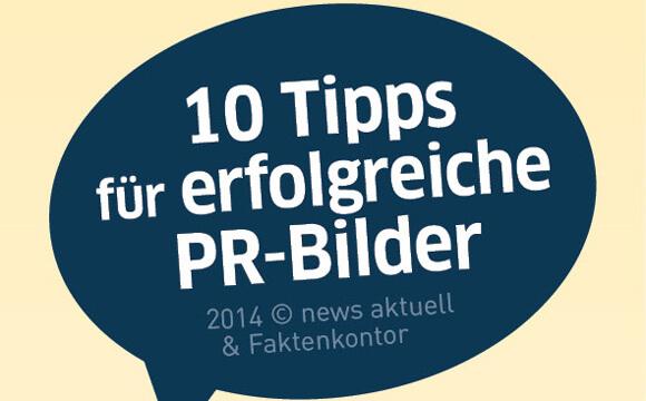 10 Tipps für erfolgreiche und gelungene PR-Bilder