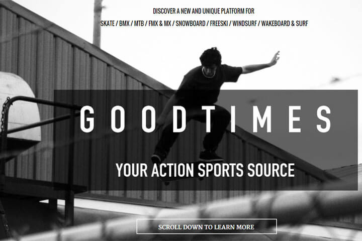 Goodtimes bietet persönlich relevante Actionsport-Inhalte