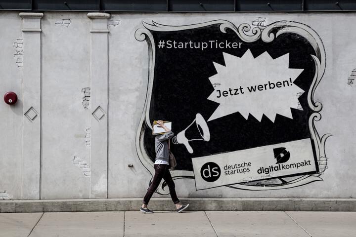 Jetzt Anzeigen im Startup- und Digitalticker schalten
