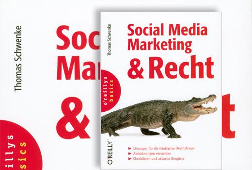 Für die Handbibliothek jedes Online-Aktiven: Das Buch 'Social Media Marketing & Recht' von Thomas Schwenke