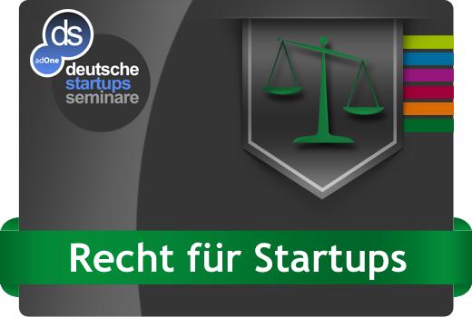 Seminar Recht für Start-ups – schon vor einer Gründung muss man sich kümmern