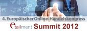 4. Europäischer Online-Handelskongress – etailment Summit 2012